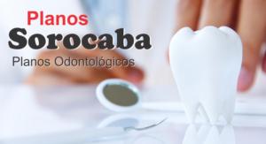Planos Odontológicos Sorocaba